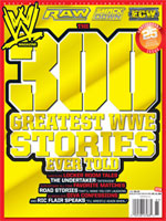 WWE 300 Greatest Stories Ever Told  2008