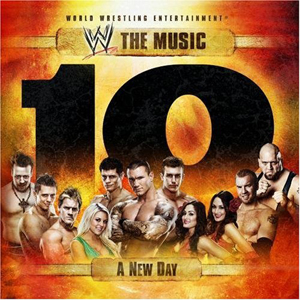 WWE A New Day: The Music, Vol. 10 2010